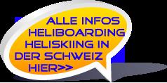 Heliboarding, Heliskiing, Infos